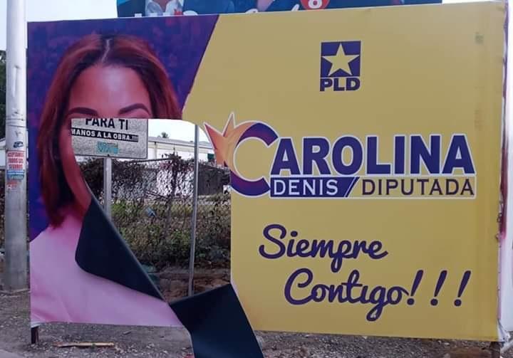 Carolina Denis denuncia destrucción de afiches políticos.